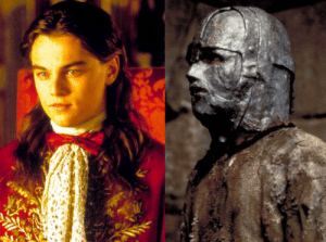 In 'The Man in The Iron Mask' Leonardo DiCaprio plays both King Louis and his twin brother Phillippe. This is because cloning is fucking hard and crazy expensive.: In 'The Man in The Iron Mask' Leonardo DiCaprio plays both King Louis and his twin brother Phillippe. This is because cloning is fucking hard and crazy expensive.