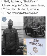 """America, Guns, and Memes: In 1918, Sgt. Henry """"Black Death""""  Johnson fought off a German raid using  H2H combat. He killed 4, wounded  10+, and rescued a fellow soldier.  IG today inamericanhistory  HENRY  JOHNSON  MEDA What a hero! - - - Follow me @thecombatpage for more! - - conservative liberal maga trump presidenttrump merica america patriot trumptrain military army airforce navy usmc veteran gun hero veterans marines coastguard america airsoft soldier ww2 weapons knives camo guns fight firearms ww1"""