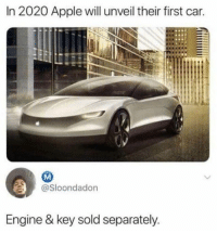 You'll have to part with a couple extra thousands for the super special wheels too ofc #memes: In 2020 Apple will unveil their first car.  @Sloondadon  Engine & key sold separately You'll have to part with a couple extra thousands for the super special wheels too ofc #memes