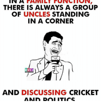 Kahi pr bhi mil jayenge..😝😝 rvcjinsta: IN A FAMILT FUNCTIONI  THERE IS ALWAYS A GROUP  OF UNCLES  STANDING  IN A CORNER  RVCJ  AND DISCUSSING  CRICKET  AMID DOI ITICS Kahi pr bhi mil jayenge..😝😝 rvcjinsta