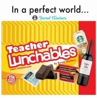 Memes, Lunchables, and 🤖: In a perfect world  Pored Teachers  ENERGY  By Bored Teachers  (Unillen  LUNCH COMBINATIONS  Barrel  11g  SANITY I need this in my life! 😋 -- lunchables teacherlife teacher teaching survivalkit teachers teachersfollowteachers teachers iteachtoo iteach teachersofinstagram teachersofig lifeofateacher teachthemyoung primaryteacher kindergarten kindergartenteacher preschoolteacher preschool boredteachers