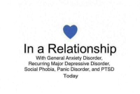 Anxiety, Depression, and Dank Memes: In a Relationship  With General Anxiety Disorder,  Recurring Major Depressive Disorder,  Social Phobia, Panic Disorder, and PTSD  Today It's a codependent relationship.