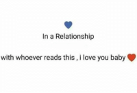 Boo, Dank, and Love: In a Relationship  with whoever reads this, i love you baby Hi boo 😘