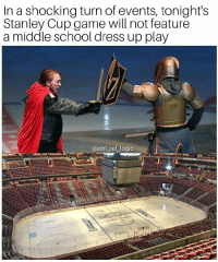Logic, Memes, and National Hockey League (NHL): In a shocking turn of events, tonight's  Stanley Cup game will not feature  a middle school dress up play  @nhl_ref_logic Damn, starting the game at the actual advertised time is so overrated