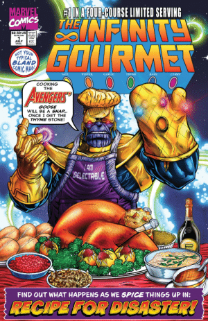 why-i-love-comics:  Crazy #1 (2019):  # IN AFOUR-COURSE LIMITED SERVING  NFINT  MARVEL  COMICS  $2.50 US APROVC  $3.00 CAN  JULY  UK60p  СС  GOURMET  AUTHORITY  NOT YOUR  TYPICAL  BLAND  COMIC MAG  SALT  PEPPER  GARLIC  ΤHΥΜΕ  BASIL  CURRY  COOKING  THE  AVENIGERS  GOOSE  WILL BE A SNAP...  ONCE I GET THE  THYME STONE!  AM  BELECTRBLE  R  IBEIRO  FIND OUT WHAT HAPPENS AS WE SPICE THINGS UP IN:  RECIPE FOR DISASTER! why-i-love-comics:  Crazy #1 (2019)