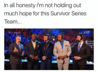 """BOOKER T CALLED THE SMACKDOWN ANNOUNCE TEAM """"ALL OVER THE PLACE""""   B O O K E R  T: In all honesty I'm not holding out  much hope for this Survivor Series  Team. BOOKER T CALLED THE SMACKDOWN ANNOUNCE TEAM """"ALL OVER THE PLACE""""   B O O K E R  T"""