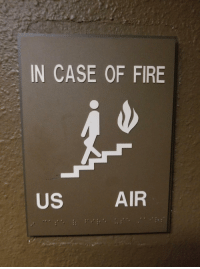 Fire, Air, and Case: IN CASE OF FIRE  US  AIR