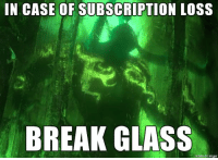 For emergencies only!!! - Sarabear: IN CASE OF SUBSCRIPTION LOSS  BREAK GLASS  made on imgur For emergencies only!!! - Sarabear
