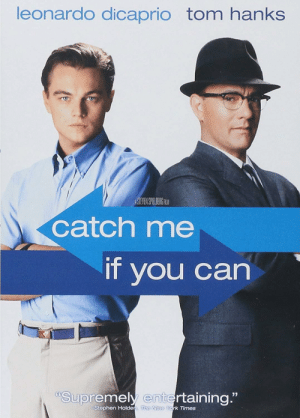 In Catch Me if You Can (2002), Leonardo DiCaprio displayed amazing absolutely stunning performance. This is because he wasn't acting, and in fact spent 3 years committing various felonies including bank fraud, and never was caught. This led to the movie's title.: In Catch Me if You Can (2002), Leonardo DiCaprio displayed amazing absolutely stunning performance. This is because he wasn't acting, and in fact spent 3 years committing various felonies including bank fraud, and never was caught. This led to the movie's title.