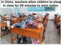 Pack up guys, We are going to China: In China, teachers allow children to sleep  in class for 20 minutes to learn better. Pack up guys, We are going to China