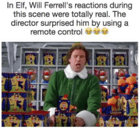 Elf, Memes, and Will Ferrell: In Elf, Will Ferrell's reactions during  this scene were totally real. The  director surprised him by using a  remote control omg