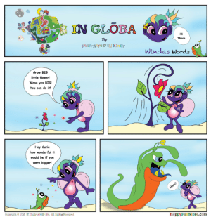 ingloba:  Are U A SWIMP? Find out now!  HappyFunStore.Com Tyloneypower.com : IN GLOBA  Hi  There  By  Windas Words  Grow BIG  little flower!  Wooo yes BIG!  You can do it!  Hey Cutie  how wonderful it  would be if you  were bigger!  Copyright  2016 tYlOnEy pOwEr iNc. All Rights Reserved  Happy FuumStore.com ingloba:  Are U A SWIMP? Find out now!  HappyFunStore.Com Tyloneypower.com