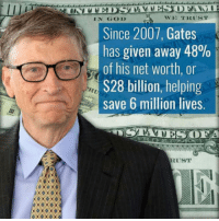 "<p><a href=""http://laughoutloud-club.tumblr.com/post/164141987425/bill-gates-is-a-top-lad-and-ill-fight-naked"" class=""tumblr_blog"">laughoutloud-club</a>:</p>  <blockquote><p>Bill Gates is a top lad and I'll fight naked anyone who disagrees</p></blockquote>: IN GOD  WE TRUST  Since 2007, Gates  has given away 48%  of his net worth, or  S28 billion, helping  save 6 million lives.  A  RUST <p><a href=""http://laughoutloud-club.tumblr.com/post/164141987425/bill-gates-is-a-top-lad-and-ill-fight-naked"" class=""tumblr_blog"">laughoutloud-club</a>:</p>  <blockquote><p>Bill Gates is a top lad and I'll fight naked anyone who disagrees</p></blockquote>"