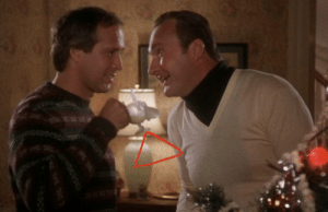 In National Lampoon's Christmas Vacation (1989), the cup Clark and Cousin Eddie drink out of is a Walley World glass, which appeared in the original National Lampoon's Vacation.: In National Lampoon's Christmas Vacation (1989), the cup Clark and Cousin Eddie drink out of is a Walley World glass, which appeared in the original National Lampoon's Vacation.