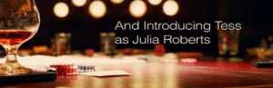 In Ocean's Twelve (2004) the character Tess, played by Julia Roberts, is forced to pretend to be Julia Roberts and has to act like Roberts to Roberts' friends. In the credits, the character Tess is credited for her portrayal.: In Ocean's Twelve (2004) the character Tess, played by Julia Roberts, is forced to pretend to be Julia Roberts and has to act like Roberts to Roberts' friends. In the credits, the character Tess is credited for her portrayal.