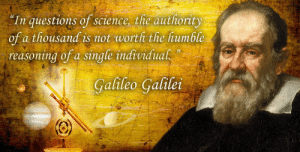 """Tumblr, Blog, and Cool: In questions of science, the authority  of a thousand is not worth the humble  reasoning ofa single individual""""  Galileo Galile great-quotes:  """"In questions of science…"""" - Galileo Galilei [1237x625]MORE COOL QUOTES!"""