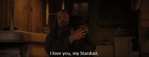 """In Rogue One (2016), Galen Erso nicknames his daughter, as well as the plans for the Death Star, """"Stardust."""" This is because Galen is a weeb who wanted to make a reference to JoJo's Bizarre Adventure: Stardust Crusaders.: In Rogue One (2016), Galen Erso nicknames his daughter, as well as the plans for the Death Star, """"Stardust."""" This is because Galen is a weeb who wanted to make a reference to JoJo's Bizarre Adventure: Stardust Crusaders."""