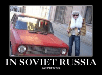 soviet russia: IN SOVIET RUSSIA  CAR PIMPS YOU