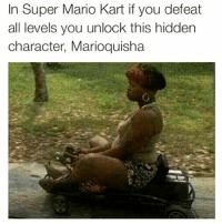 In Super Mario Kart if you defeat  all levels you unlock this hidden  character, Marioquisha CLASSIC THO😂💀 @funnyblack.s ➡️ TAG 5 FRIENDS ➡️ TURN ON POST NOTIFICATIONS