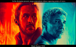 They will silence this because its true.: In the dystopian present, mega-corporations silence opposing points of views.  Blade Runner 2020 They will silence this because its true.