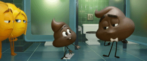 Emoji, Poop, and Movie: In the Emoji Movie, the poop emoji can be seen in the foreground. This is a shitty movie detail.
