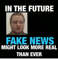Fake, Finance, and Future: IN THE FUTURE  FAKE NEWS  MIGHT LOOK MORE REAL  THAN EVER Regrann from @pineal_vision - Do you think they're using this technology now? If so, what for? history conspiracy pinealvision thefreethoughtproject blackandwhite money awakened aliens pinealgland finance higherconsciousness 4biddenknowledge conspiracytheories truthseeker vegan sheeple gmo thirdeye spiritual universe quote woke unity - regrann