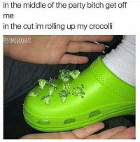 I need to find a really slutty really cute dress to wear to a dance cuz I'm tryna fuck this guy I haven't seen in forever so I need to make it seem like I've gotten way hotter: in the middle of the party bitch get off  me  in the cut im rolling up my crocolli  OCOMEDYKHAll I need to find a really slutty really cute dress to wear to a dance cuz I'm tryna fuck this guy I haven't seen in forever so I need to make it seem like I've gotten way hotter