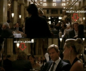 In the movie The Dark Knight (2008), when Bruce Wayne meets Harvey Dent at the restaurant and were discussing about Batman, Heath Ledger is seen sitting behind them.: In the movie The Dark Knight (2008), when Bruce Wayne meets Harvey Dent at the restaurant and were discussing about Batman, Heath Ledger is seen sitting behind them.