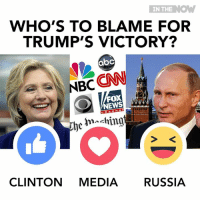 """Huh, Kkk, and Memes: IN THE  NOW  WHO'S TO BLAME FOR  TRUMP'S VICTORY?  aoC  NBC  CNN  FOX  be hn ching  CLINTON MEDIA RussIA Surprise, huh? While the MSM's wiping tears and blaming Russia, 3rd party voters and the KKK for Trump's victory,  who do YOU think helped the man who """"grabs them by the p*ssy"""" win?  #thedayafter #electionnight"""