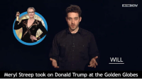 We're crying crocodile tears for you, Hollywood.   Really, we are…: IN THE  NOW  WILL  Meryl Streep took on Donald Trump at the Golden Globes We're crying crocodile tears for you, Hollywood.   Really, we are…