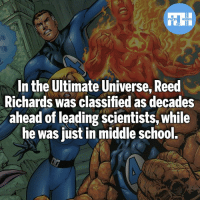 Batman, Memes, and School: In the Ultimate Universe, Reed  Richards was classified as decades  ahead of leading scientists, while  he was just in middle school. You can say he's above average - My other IG accounts @factsofflash @yourpoketrivia @webslingerfacts ⠀⠀⠀⠀⠀⠀⠀⠀⠀⠀⠀⠀⠀⠀⠀⠀⠀⠀⠀⠀⠀⠀⠀⠀⠀⠀⠀⠀⠀⠀⠀⠀⠀⠀⠀⠀ ⠀⠀--------------------- batmanvssuperman xmen batman superman wonderwoman deadpool spiderman hulk thor ironman marvel greenlantern theflash wolverine daredevil aquaman justiceleague homecoming infinitywar ezramiller wallywest redhood avengers jasontodd blackpanther tomholland Fantastic4 like4like bluebeetle