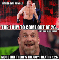 Seen a couple people point this out it's pretty ironic 😂😂. wwe wwememes goldberg wwememe suplexcity sdlive wwefunny brocklesnar mondaynightraw chrisjericho kevinowens wweraw wrestler wrestling prowrestling professionalwrestling paulheyman wrestlemania smackdownlive worldchampionshipwrestling worldwrestlingentertainment baroncorbin randyorton fastlane raw wwesmackdown smackdown wwe2k17: IN THEROYAL RUMBLE  THE 1GUY TO COME OUT AT 26.  @HE WHO LIKES SASHA  MORE LIKE THERESTHE GUYIBEATIN 1:26 Seen a couple people point this out it's pretty ironic 😂😂. wwe wwememes goldberg wwememe suplexcity sdlive wwefunny brocklesnar mondaynightraw chrisjericho kevinowens wweraw wrestler wrestling prowrestling professionalwrestling paulheyman wrestlemania smackdownlive worldchampionshipwrestling worldwrestlingentertainment baroncorbin randyorton fastlane raw wwesmackdown smackdown wwe2k17