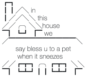 Pet, This, and Bless: In  this  We  say bless u to a pet  when it sneezes