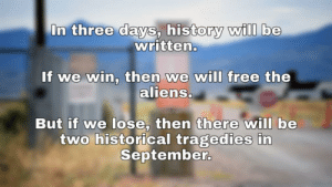 It's time, comrades. Prepare to strike at dawn. by alphwn MORE MEMES: In three days, history wilI be  written.  If we win, then we will free the  aliens.  u/alphwn  But if we lose, then there will be  two historical tragedies in  September. It's time, comrades. Prepare to strike at dawn. by alphwn MORE MEMES