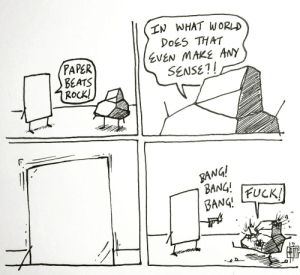 omg-images:(OC) Normal Comics: Rock Paper: IN WHAT WoRD  DoES THAT  EVEN MAKE ANY  SENSE!!  PAPER  BEATS  RocK!  gANG!  BANG omg-images:(OC) Normal Comics: Rock Paper