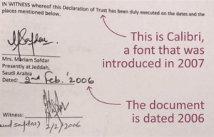 Club, Microsoft, and Tumblr: IN WITNESS whereof this Declaration of Trust has been duly executed on the dates and the  places mentioned below.  This is Calibri,  a font that was  introduced in 2007  Mrs. Mariam Safdar  Presently at Jeddah,  Saudi Arabia  Dated: n  2-006  The document  is dated 2006  Witness laughoutloud-club:  A Microsoft font brought down Pakistani Prime Minister