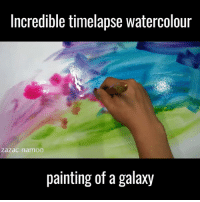 Dank, Paint, and 🤖: Incredible timelapse Watercolour  Zazac namoo  painting of a galaxy This is amazing! 😱👏