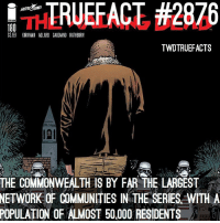 By the way the comics are going.. do you think rick's group stand a chance against them? walkingdead thewalkingdead twd: İnd.TRUEFACT #2876  THE ALNG A  $3.99 KIRKMAN ADLARD GAUDIANO RATHBURN  TWDTRUEFACTS  THE COMMONWEALTH IS BY FAR THE LARGEST  ETWORKOF COMMUNITIES IN THE SERIES WITH A  POPULATION  OF ALMOST 50,000 RESIDENTS By the way the comics are going.. do you think rick's group stand a chance against them? walkingdead thewalkingdead twd