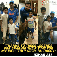 "Ali, Memes, and Happy: INDI  EGA  ""THANKS TO THESE LEGENDS  FOR SPARING THEIR TIME FOR  MY KIDS. THEY WERE SO HAPPY""  AZHAR ALI Azhar Ali's sons posed with Yuvi, Dhoni & Virat. #SportsmanSpirit"