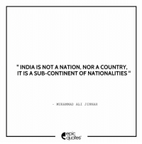 #1039 #Life #HappyIndependenceDay Wishing all our patrons in India & Pakistan a very Peaceful, Prosperous & a Happy Independence Day !!!  Suggested by The Editor  Download our Android App : http://bit.ly/1NXVrLL Download our iOS App https://appsto.re/in/luPOcb.i: INDIA IS NOT A NATION, NOR A COUNTRY,  IT IS A SUB-CONTINENT OF NATIONALITIES  MUHAMMAD ALI JINNAH  epic  quotes #1039 #Life #HappyIndependenceDay Wishing all our patrons in India & Pakistan a very Peaceful, Prosperous & a Happy Independence Day !!!  Suggested by The Editor  Download our Android App : http://bit.ly/1NXVrLL Download our iOS App https://appsto.re/in/luPOcb.i