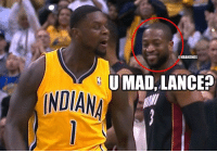 Dwyane Wade and Heat Nation takes a 2-1 series lead on Pacers Nation! #UMadLance?: INDIA  @NBAMEMES  UMAD LANCE Dwyane Wade and Heat Nation takes a 2-1 series lead on Pacers Nation! #UMadLance?