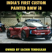India S First Custom Painted Bmw I8 Owned By Sachin Tendulkar Sexy