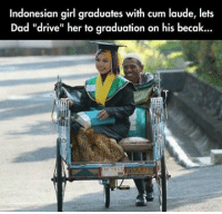 """The smile of a proud dad. ❤ theblaquelioness: Indonesian girl graduates with cum laude, lets  Dad """"drive"""" her to graduation on his becak...  7957 The smile of a proud dad. ❤ theblaquelioness"""