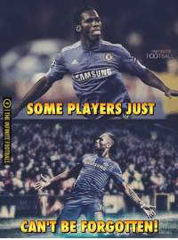 Happy Birthday Didier Drogba   Credit : The Infinite Football: INFINITE  FOOTBALL  MSUNG  SOME PLAYERS JUST Happy Birthday Didier Drogba   Credit : The Infinite Football