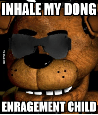 dong: INHALE MY DONG  ENRAGEMENT CHILD