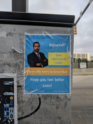 i-am-corbin-dallas:  positive-memes: Need a lawyer? : Injured?  Wow  That sounds  m really sorry to hear that  Hope you feel better  soon  Seriously  re of yourself  Drink water and get rest i-am-corbin-dallas:  positive-memes: Need a lawyer?