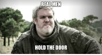Real men have good manners.: inngflip com  REAL MEN  HOLD THE DOOR Real men have good manners.
