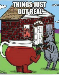 inngflip com  THINGS UST  GOT REAL Yes they did....Hey Kool-aid :)