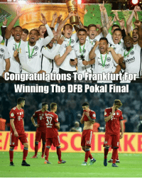 Memes, Bayern, and 🤖: inoeed  findet  Winning The DFB Pokal Final Outclassed Bayern in the Final! 🏆🔥⚽️ DFB Winners Trophy Frankfurt