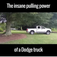 insane pulling power of a dodge truck: insane pulling power of a dodge truck